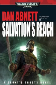 Gaunt's Ghosts: Salvations Reach, by Dan Abnett